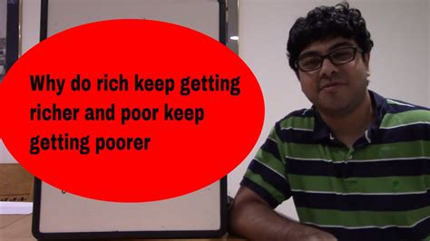 Why The Rich Are Getting Richer why the rich keep getting richer and poor keep getting