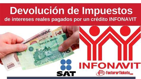 declasracion de impuestos tabulador c 243 mo deducir los intereses del infonavit devolucion de