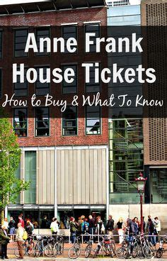 buy tickets for anne frank house 17 best ideas about anne frank house on pinterest