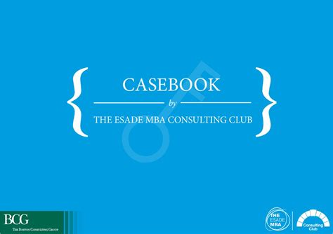 The Esade Mba by Casebook By The Esade Mba Consulting Club By Esade Issuu