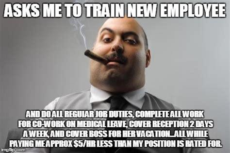 Employee Meme - scumbag boss memes hot imgflip