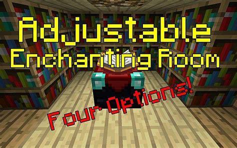 enchanting room adjustable enchanting room minecraft project