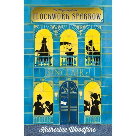 libro the clockwork sparrow the the mystery of the clockwork sparrow english wooks