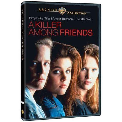 lifetime biography movies list a killer among friends a k a friends for life dvd