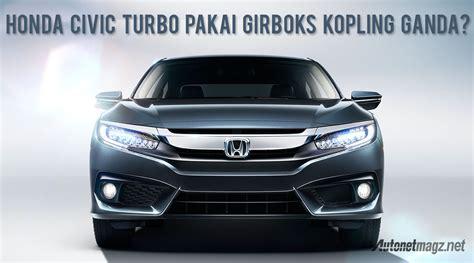 Kas Kopling Mobil Honda Civic Honda Civic Turbo Transmisi Kopling Ganda