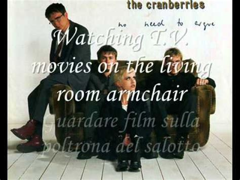the cranberries testo the cranberries no need to argue lyrics testo