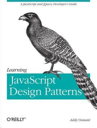 javascript pattern parse learning javascript design patterns by addy osmani