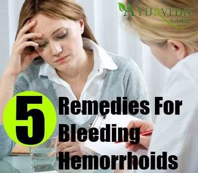 bleeding hemorrhoids home remedies cures and