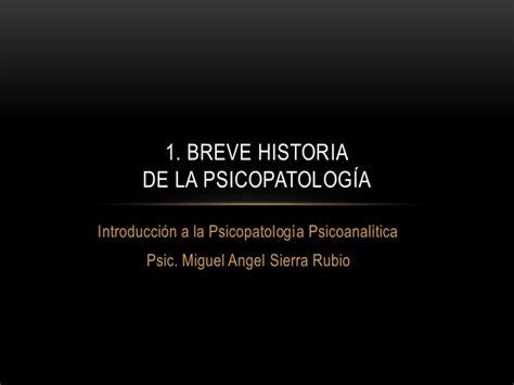 breve historia de la breve historia de la psicopatolog 237 a