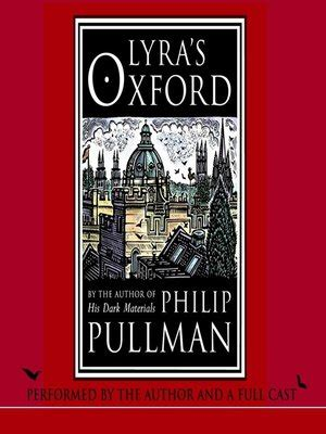 libro lyras oxford his dark lyra s oxford by philip pullman 183 overdrive ebooks audiobooks and videos for libraries