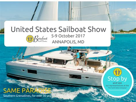 annapolis boat show contact 2015 annapolis boat show barefoot yacht charters
