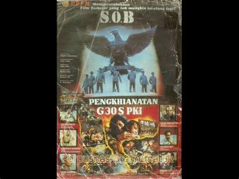 download film pengkhianatan g 30 s pki full full download pengkhianatan g 30 s pki full