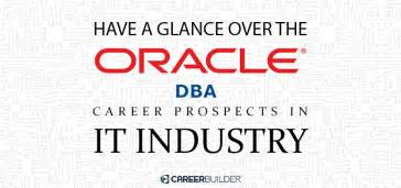 Oracle Dba Internship by 360 Degrees On Oracle Dba Career Prospects