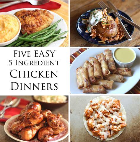 5 ingredientes 5 ingredients easy five ingredient chicken dinners