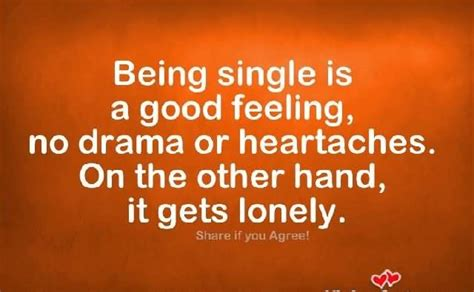 9 Great Things About Being Single by Being Single Quotes Sayings Images Page 28