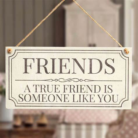 Like True Search Friends A True Friend Is Someone Like You Beautiful Friendship Sign Buttonhillcottage