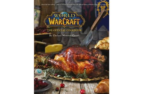 libro official world of warcraft best cookbooks for christmas 2016 goodtoknow