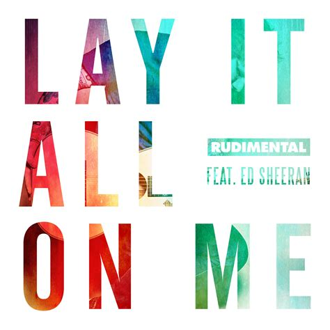 download mp3 rudimental ft ed sheeran lay it all on me listen to ed sheeran s new song lay it all on me