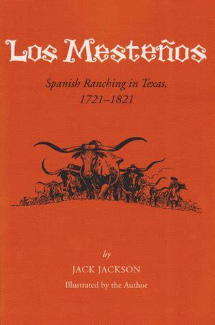 los cerradores edition books los meste 241 os ranching in 1721 1821 by