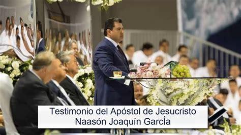 lldm testimonio del apostol de jesucristo naason joaquin