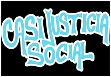 Imagenes Casi Justicia Social | casi justicia social taringa