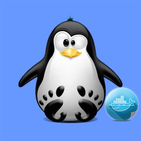 tutorial docker debian how to install docker ce on debian linux distro