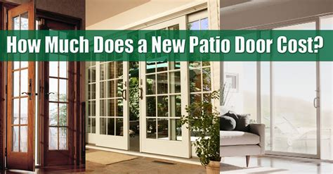 How Much Is A New Porch doors cost gliding or sliding high quality patio doors