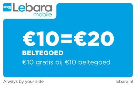 lebara mobile nl lebara goedkoopste beltegoed
