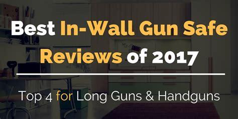 best in best in wall gun safe reviews 2017 top 4 for guns