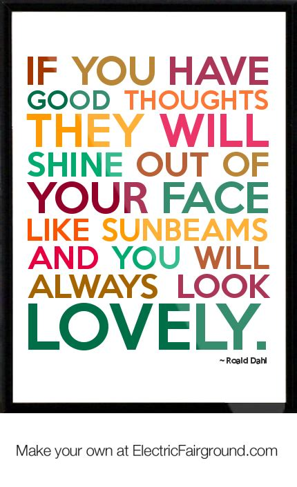 if you ve thought about sunbeams roald dahl quotes quotesgram