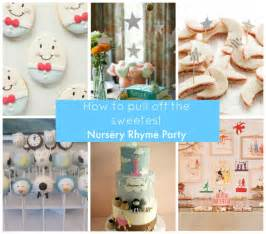 Nursery Rhymes Decorations How To Pull The Sweetest Nursery Rhyme
