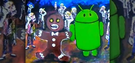 gingerbread android how to find the gingerbread droid robot in your android smartphone 171 smartphones