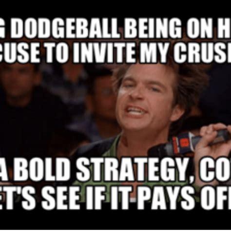 dodgeball meme dodgeball meme www pixshark images galleries with