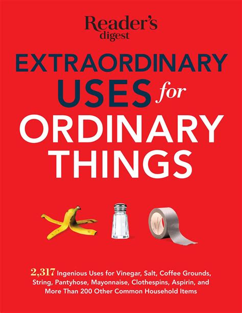 this i live one s extraordinary ordinary and the who changed it forever books extraordinary uses for ordinary things book by editors