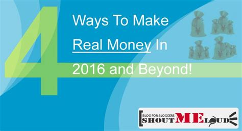 Real Money Making Online - 4 proven ways to make real money online in 2016 and beyond