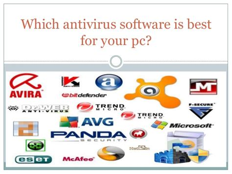 which is the best antivirus which antivirus software is best for your pc