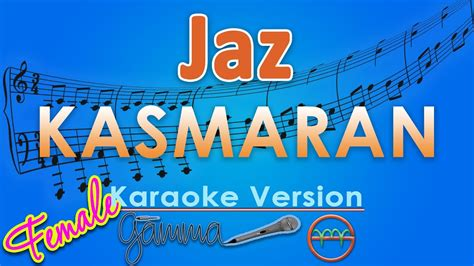 download mp3 gratis jaz kasmaran jaz kasmaran female karaoke lirik tanpa vokal by