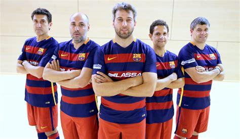 equipo futbol sala barcelona los exjugadores del bar 231 a de f 250 tbol sala en acci 243 n fc
