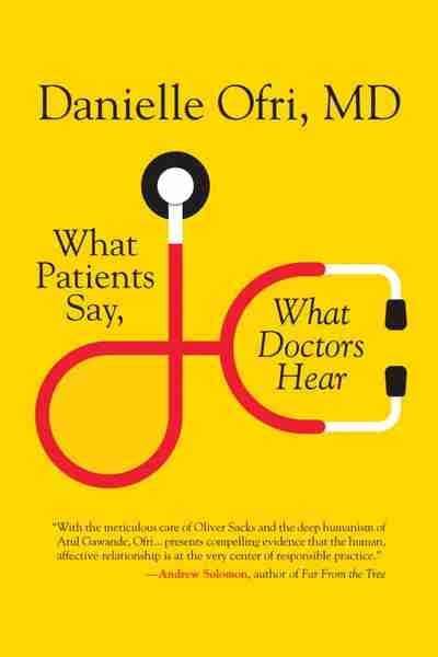 what patients say what doctors hear newsouth books