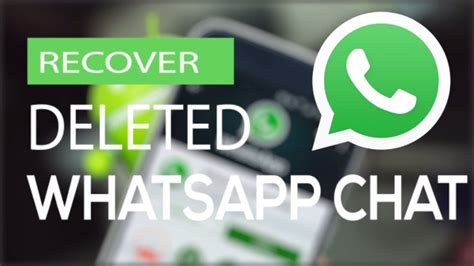 how to recover deleted whatsapp messages easily 2018
