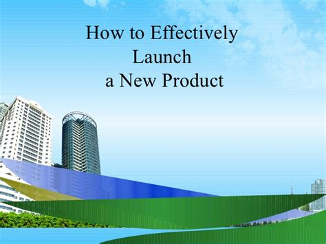 How To Do Mba Effectively by How To Effectively Launch A New Product Ppt Bec Doms Mba