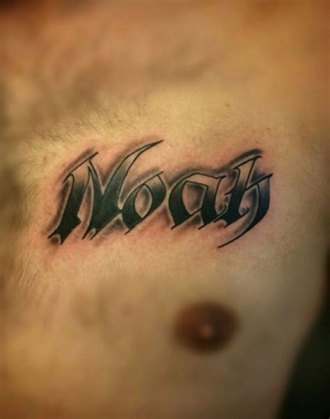 noah tattoo noah name on chest by josh montiel at