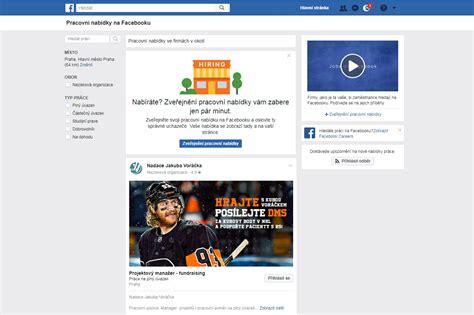Fb Jobs | facebook zpř 237 stupnil inzerci pracovn 237 ch m 237 st