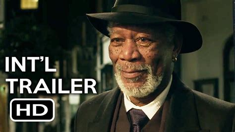 freeman in now you see me now you see me 2 official international trailer 1 2016