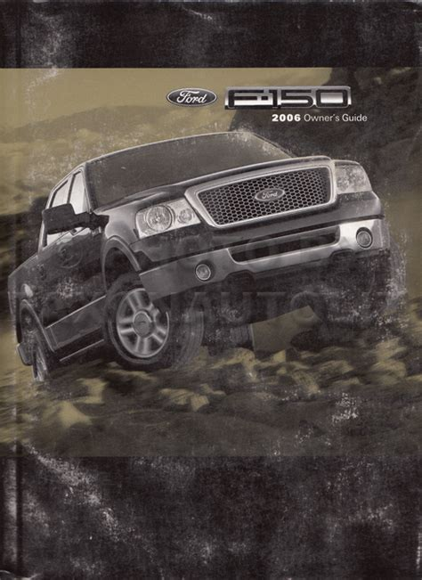 2006 ford f150 owners manual 2006 ford f 150 truck owner s manual original f150