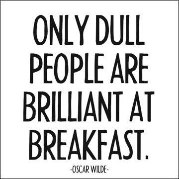 libro only dull people are 17 best images about oscar wilde on conditioning acts of kindness and dorian gray