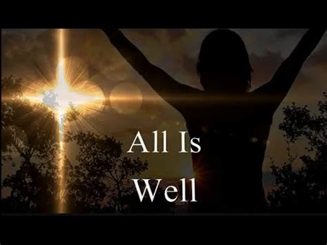All Is Well all is well carrie underwood michael w smith lyrics