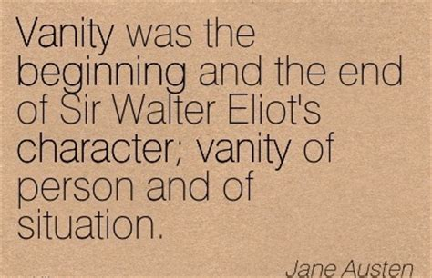 vanity was the beginning and the end of sir walter eliot s