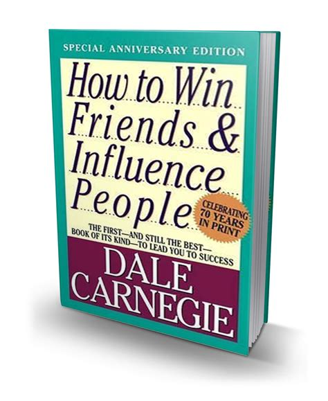the leader in you how to win friends influence succeed in a changing world books book review how to win friends influence