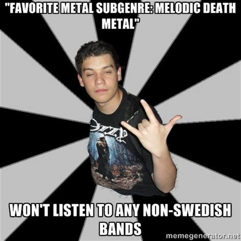 Death Metal Meme - melodic death metal memes image memes at relatably com